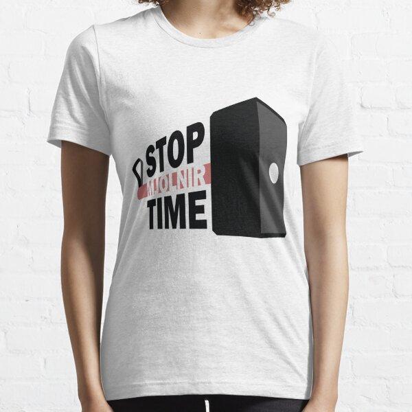 Stop. Mjolnir time. Essential T-Shirt