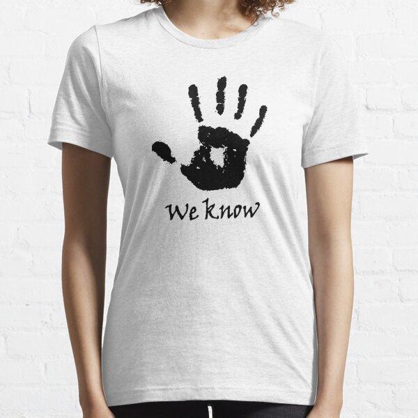 We Know Dark Essential T-Shirt