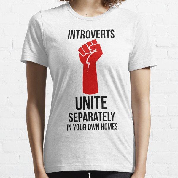 Introverts Unite T-shirt essentiel