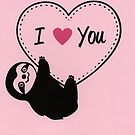 I Heart You Little Sloth  by zoel