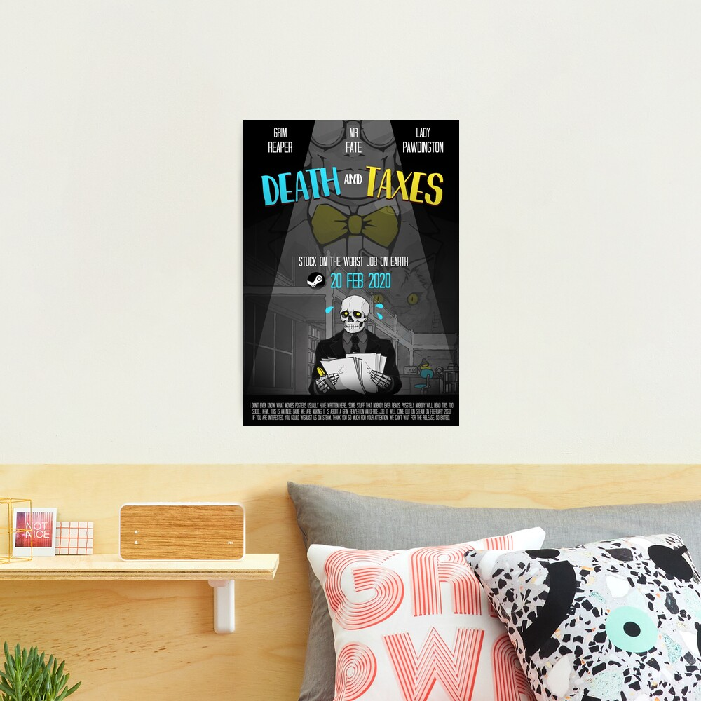Death and Taxes Movie Poster Photographic Print