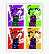To Victory Dr. Who  Sticker