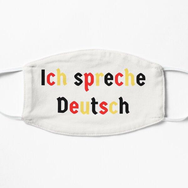 Ich spreche Deutsch I speak German Hablo Alemán Flat Mask
