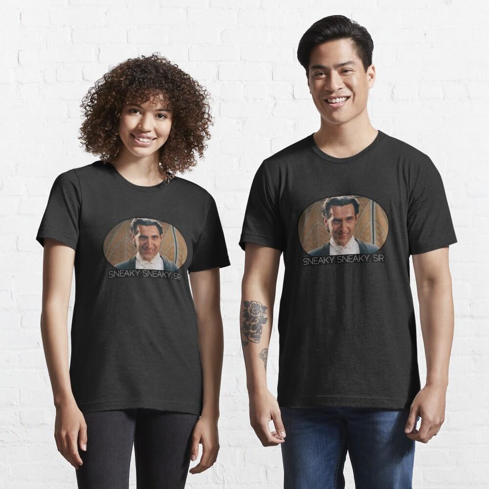 Mr. Deeds Sneaky Sneaky, Sir Essential T-Shirt