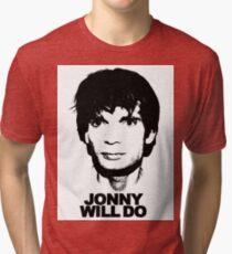 JONNY WILL DO Tri-blend T-Shirt