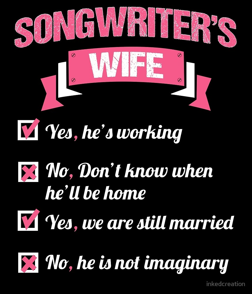 SONGWRITER'S WIFE by inkedcreation