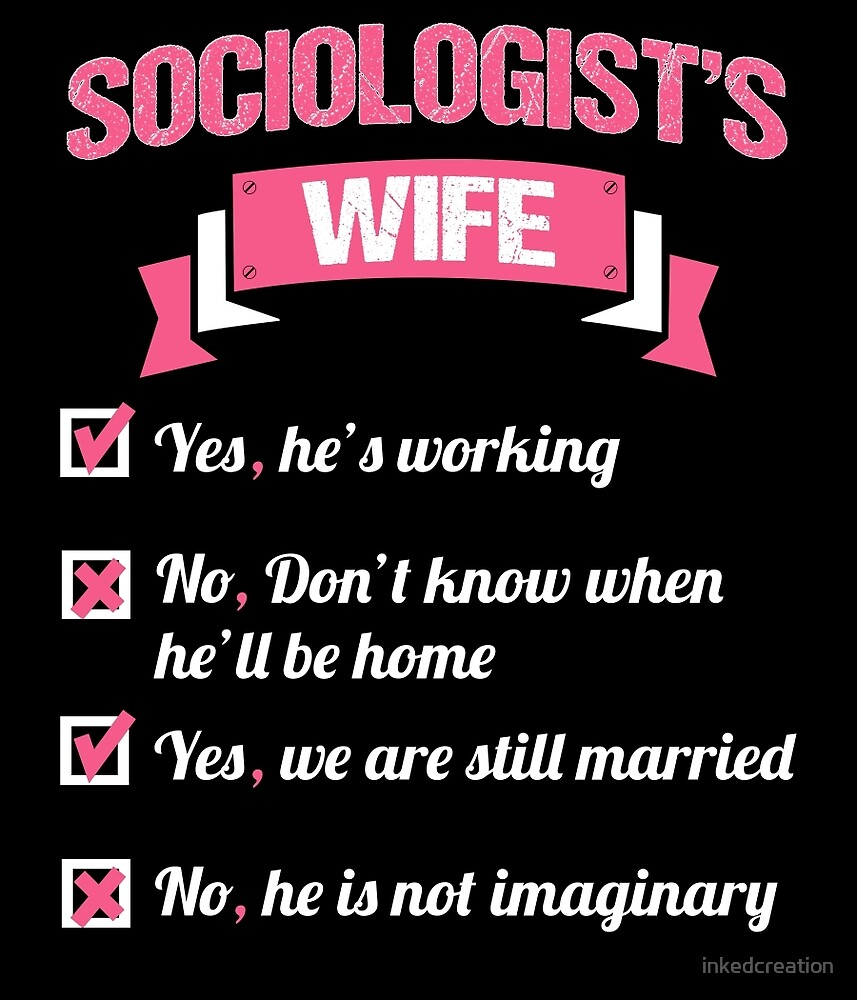 SOCIOLOGIST'S WIFE by inkedcreation