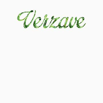 Big Text Verzave Weed by verzave