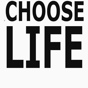 Wham- Choose Life by WebbedWhitehall