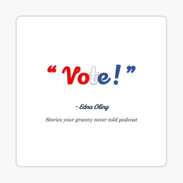 Vote ! quote Sticker