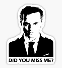 Did You Miss Me? Sticker