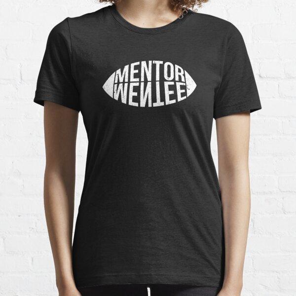 mentor mentee Essential T-Shirt