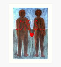 LOVE IS 4 Art Print