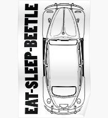 VW - Beetle - Eat Sleep Beetle Poster
