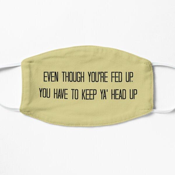 Keep Ya' Head Up Mask