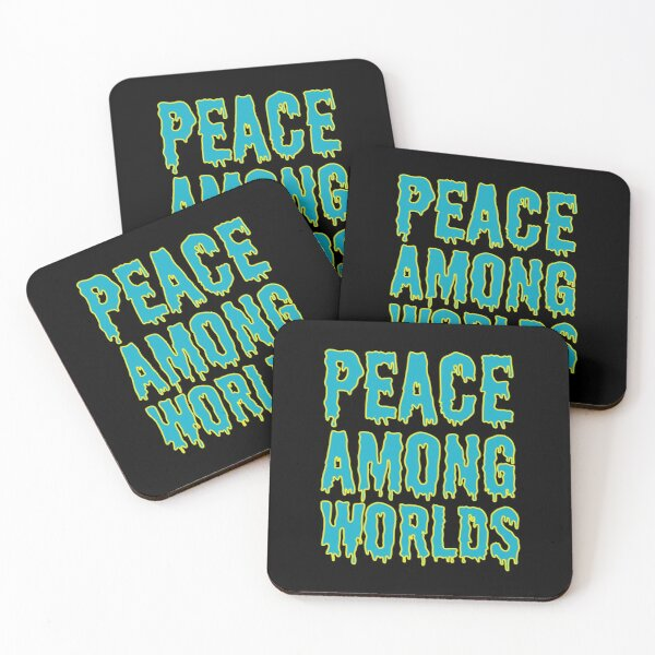 Peace Among Worlds - Rick and Morty Quotes Coasters (Set of 4)