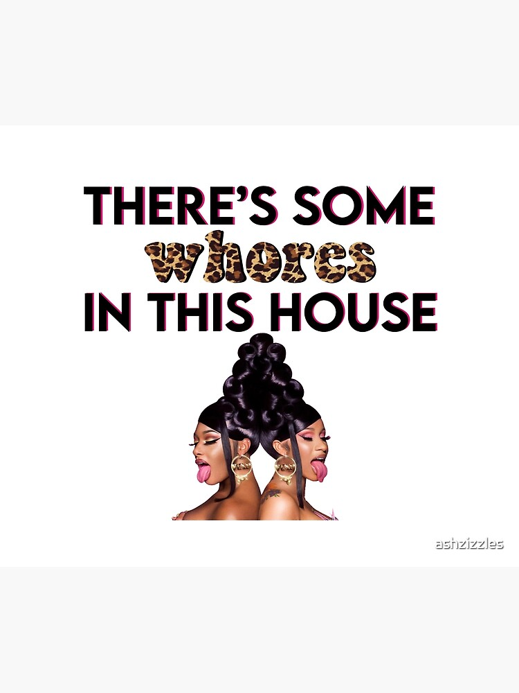 WAP - There's Some Whores in This House by ashzizzles