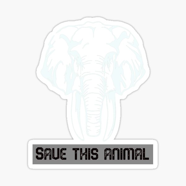 ELEPHANT Vinyl Sticker Decal Car Truck STOP IVORY TRADING Save the