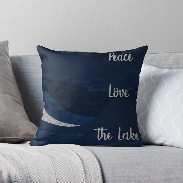 Peace.Love. The Lake Throw Pillow