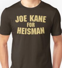 The Program - Joe Kane For Heisman Unisex T-Shirt