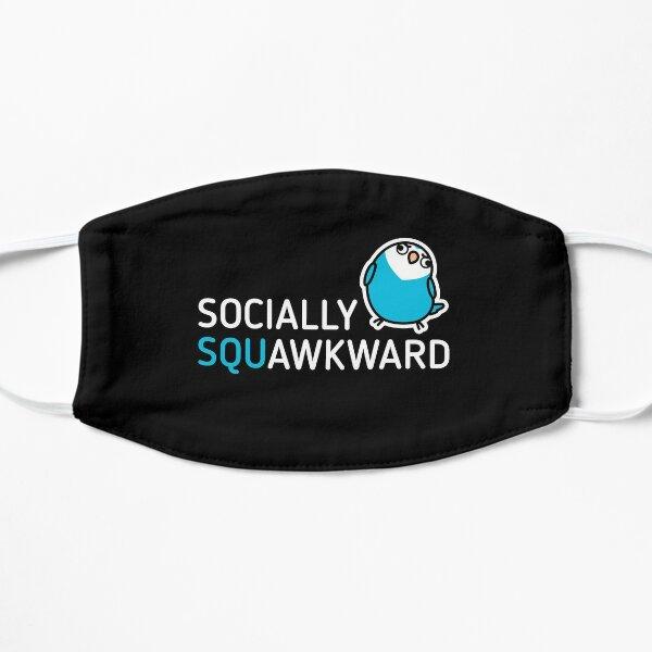 Socially Squawkward Flat Mask