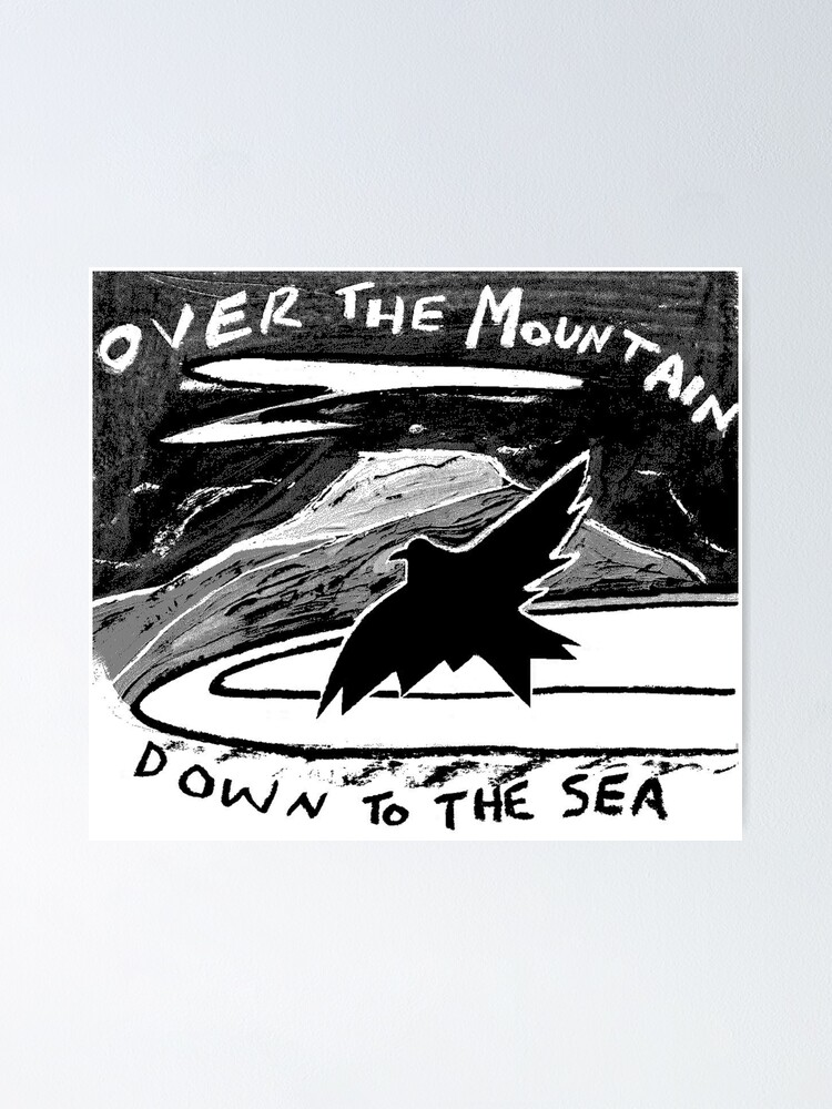 Alternate view of over the mountain Poster