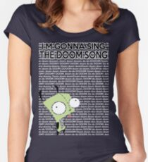 I'm gonna Sing the Doom Song  Women's Fitted Scoop T-Shirt