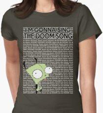 I'm gonna Sing the Doom Song  Womens Fitted T-Shirt