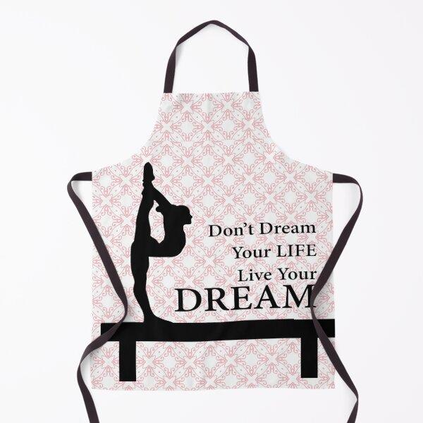 Gymnastics Don't Dream Your Life Live Your Dream-Millennial Pink Apron