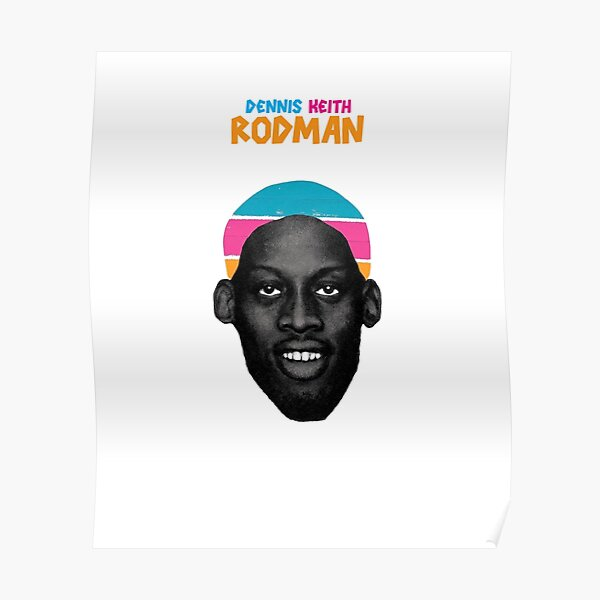 Rodzilla Dennis Keith Rodman Poster