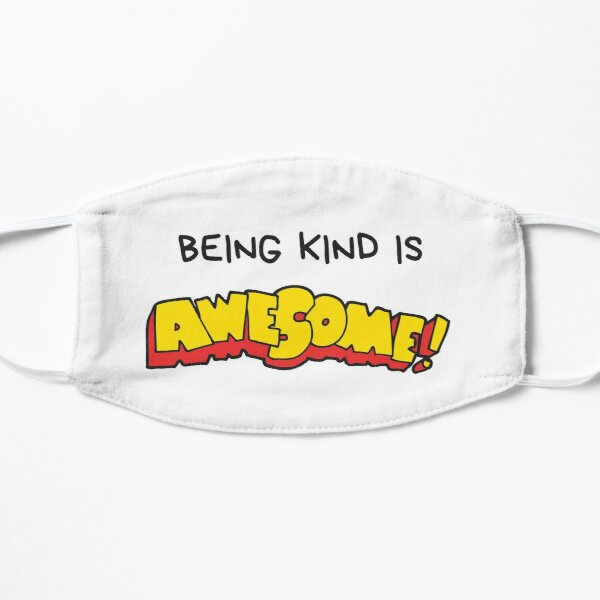 Being Kind Mask