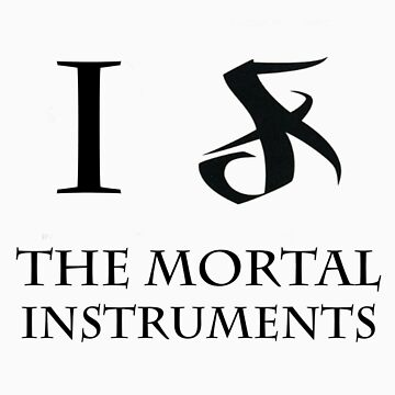 I Love The Mortal Instruments by Pikachunicorn