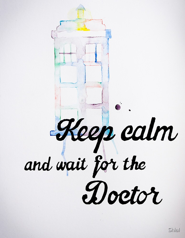 Wait For The Doctor by Shial