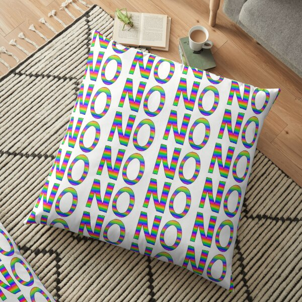 NO slogan - bright rainbow Floor Pillow