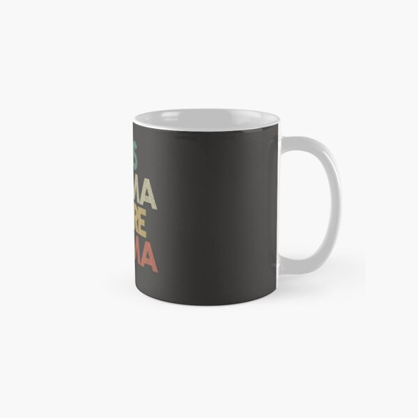 Less Drama More Mama Classic Mug