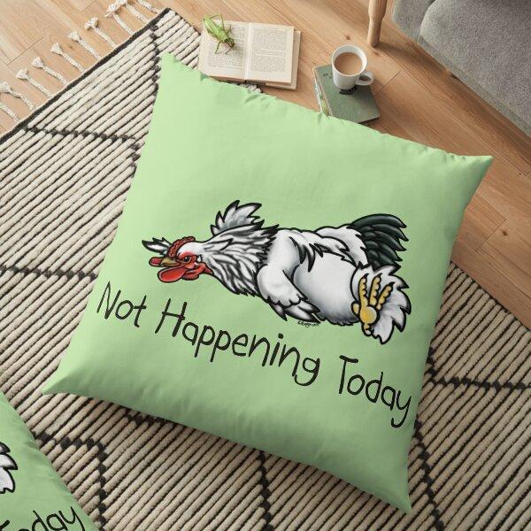 Brahma Chicken Roo Not Happening Today Floor Pillow