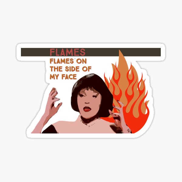 Flames. Flames on the Side of My Face.  Sticker