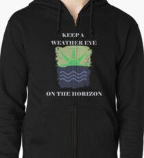 Keep A Weather Eye On the Horizon Zipped Hoodie