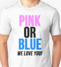 Pink or Blue Baby Gender Reveal T-Shirt
