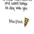 """Avoiding Responsibilities with Pizza and Netflix"" Valentine in White by ilonatoth"