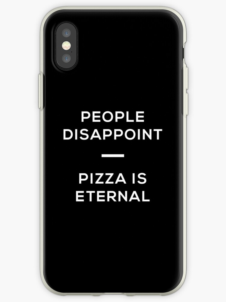 Pizza is Eternal Phone Case by rowanhenry