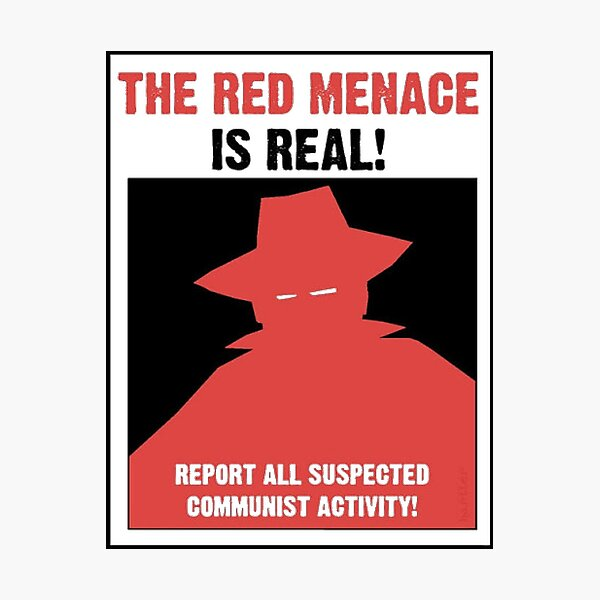 The Red Menace Is Real! Photographic Print