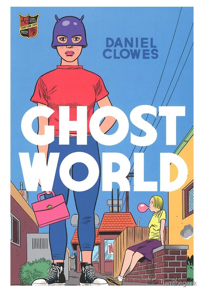 Ghost World by iamthegeek