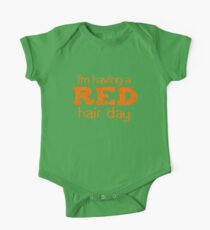 I'm having a RED hair day One Piece - Short Sleeve