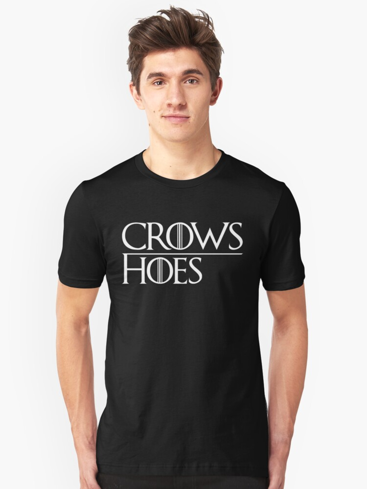 Crows Over Hoes Unisex T-Shirt Front
