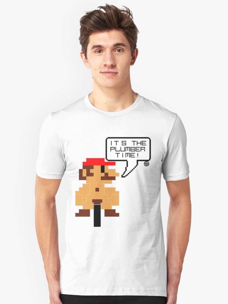 It's the plumber time! Unisex T-Shirt Front