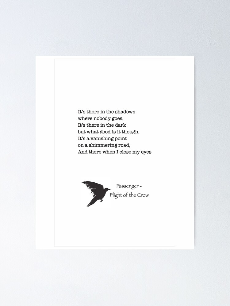 Quot Passenger Flight Of The Crow Lyrics Quot Poster By Musaique