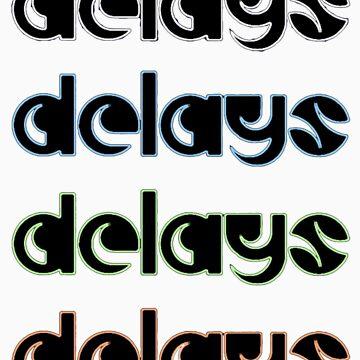 4X Delays by delays