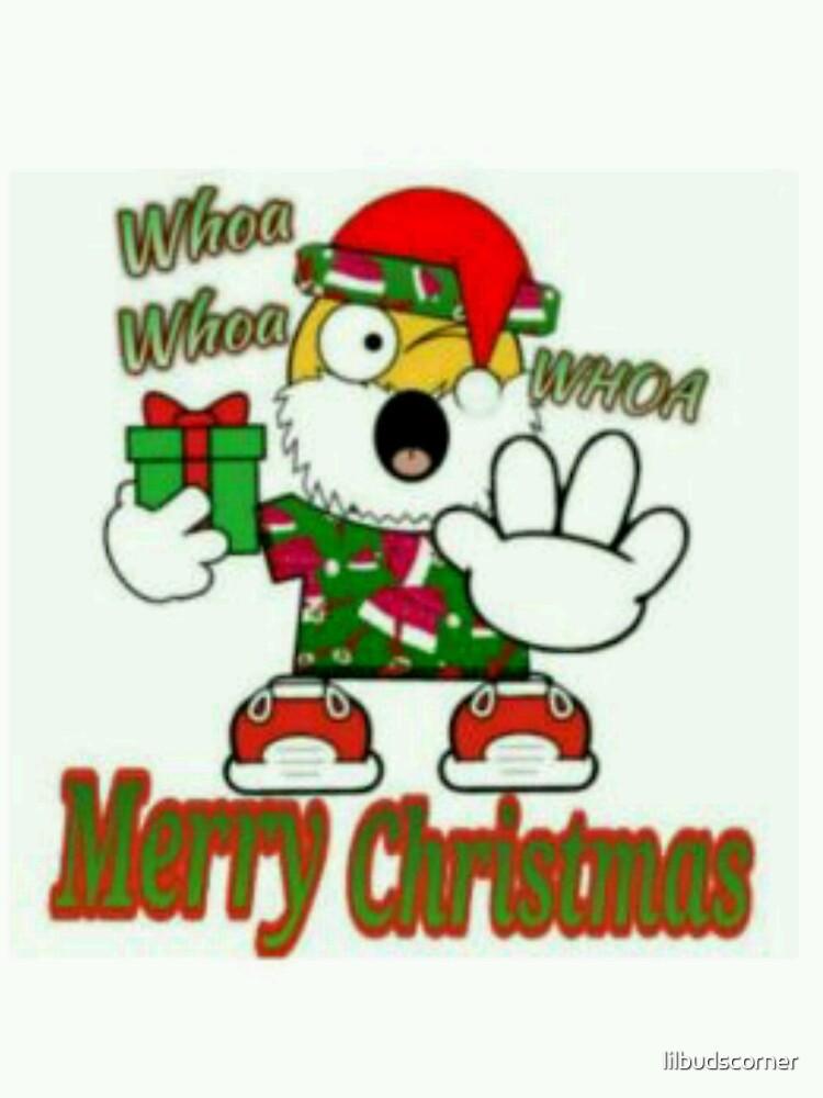 Whoa Merry Christmas by lilbudscorner