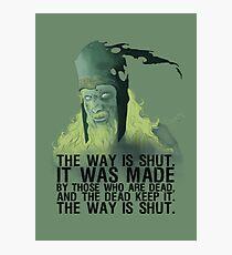 The way is shut. Photographic Print